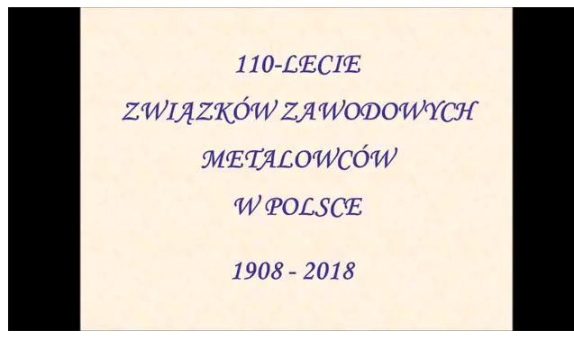 Prezentacja 110 lecie Związków Zawodowych Metalowcy